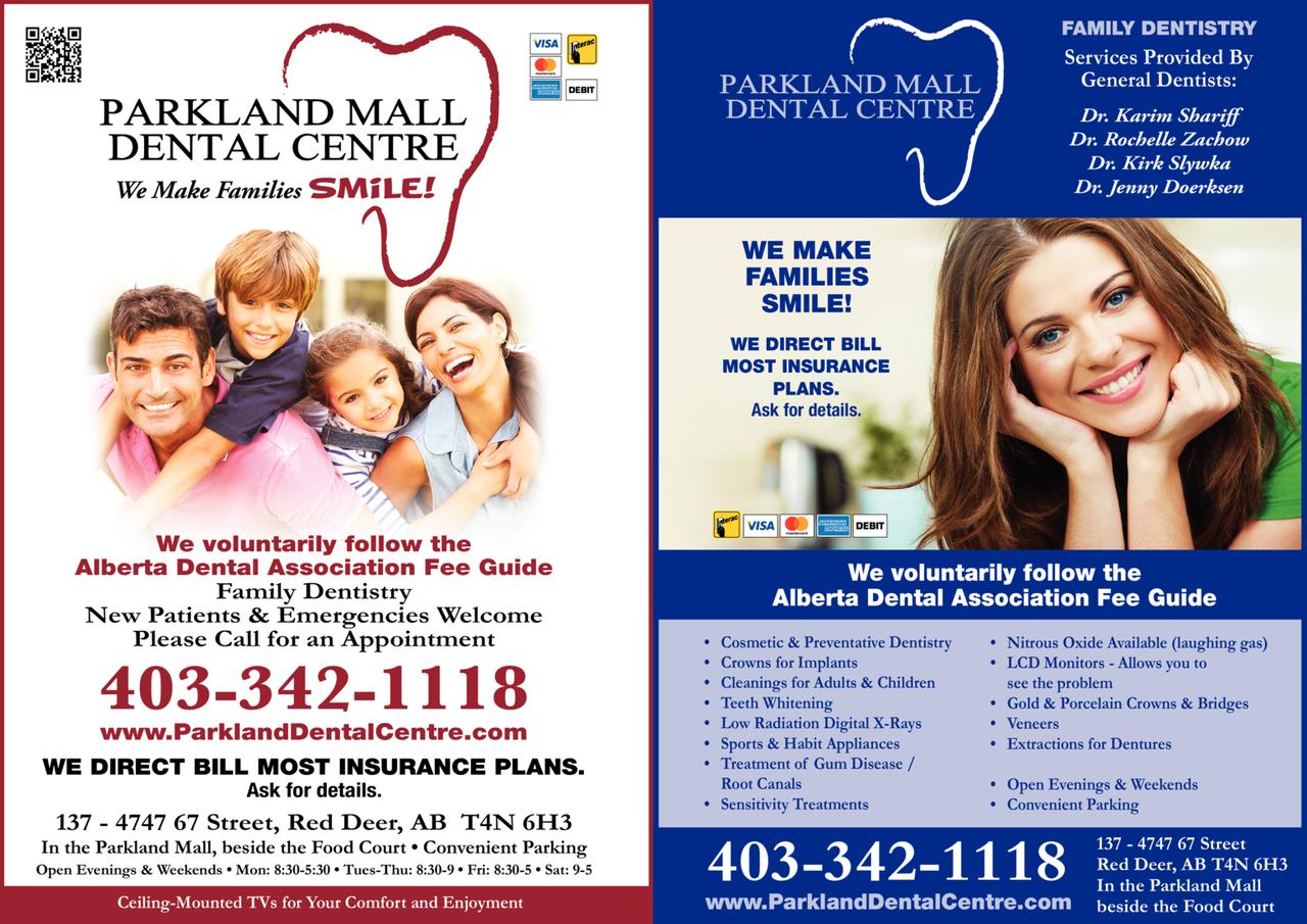 Print Ad of Parkland Mall Dental Centre